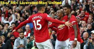 Skor Seri Liverpool-Man United